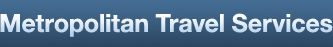 Metropolitan Travel Services